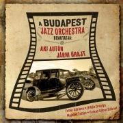Budapest Jazz Orchestra - Aki autón járni óhajt