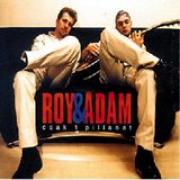 Roy & Ádám - Csak 1 pillanat