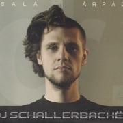 Sala Árpád - DJ Schallerbacher
